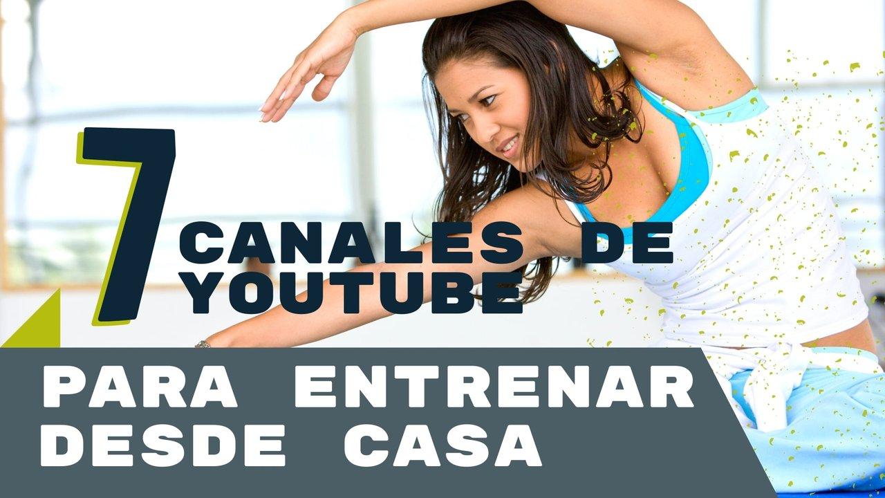 Ejercicios en casa: 7 canales de YouTube que te mantendrán activo durante la cuarentena