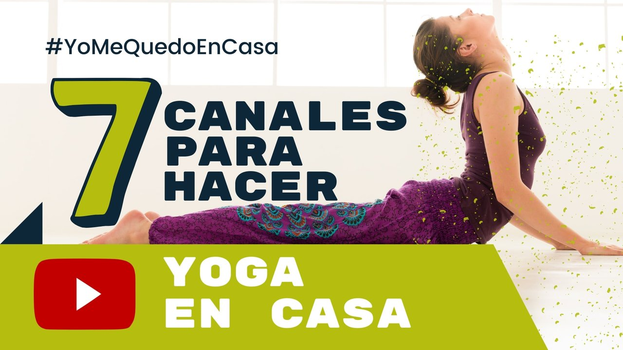 Yoga para principiantes: 7 canales de YouTube para reducir la ansiedad en tiempos de cuarentena