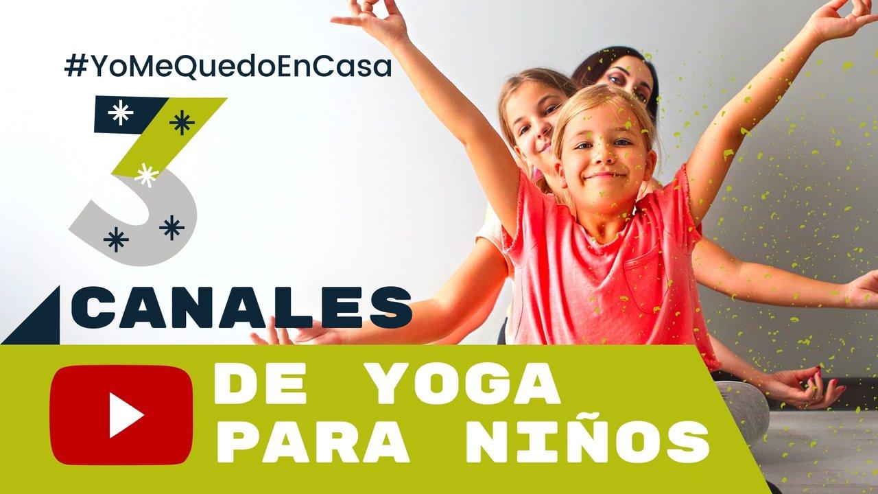 Ejercicios en casa para niños: 3 canales de yoga para los más pequeños